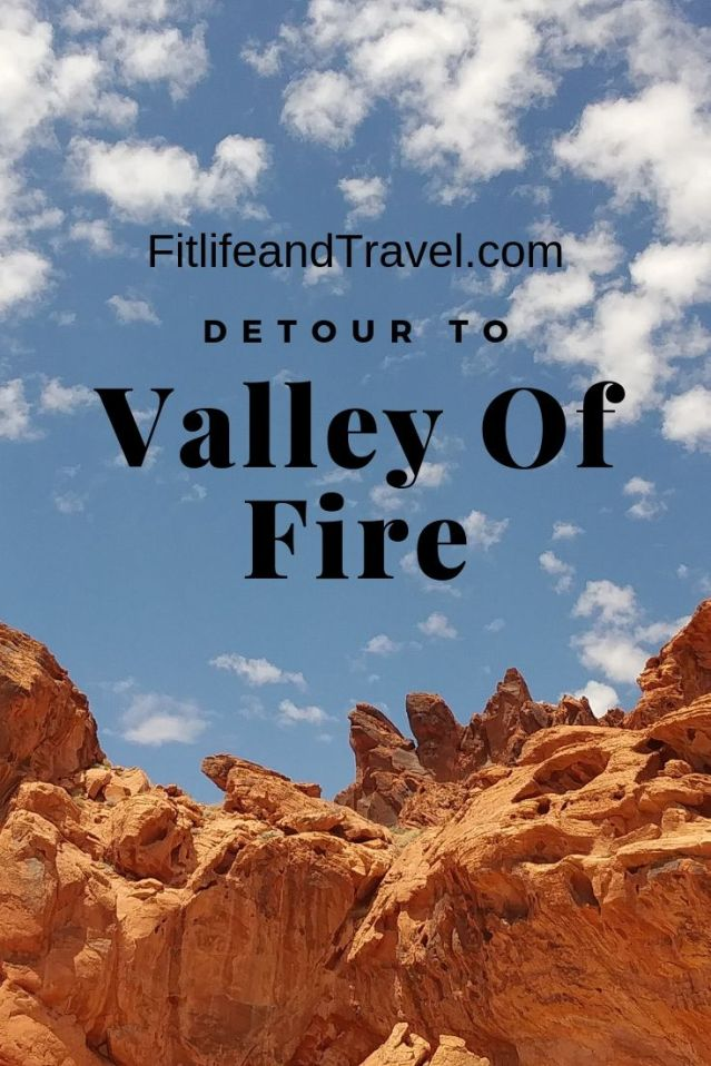 Detour to Valley of Fire, Nevada. Fitlifeandtravel.com