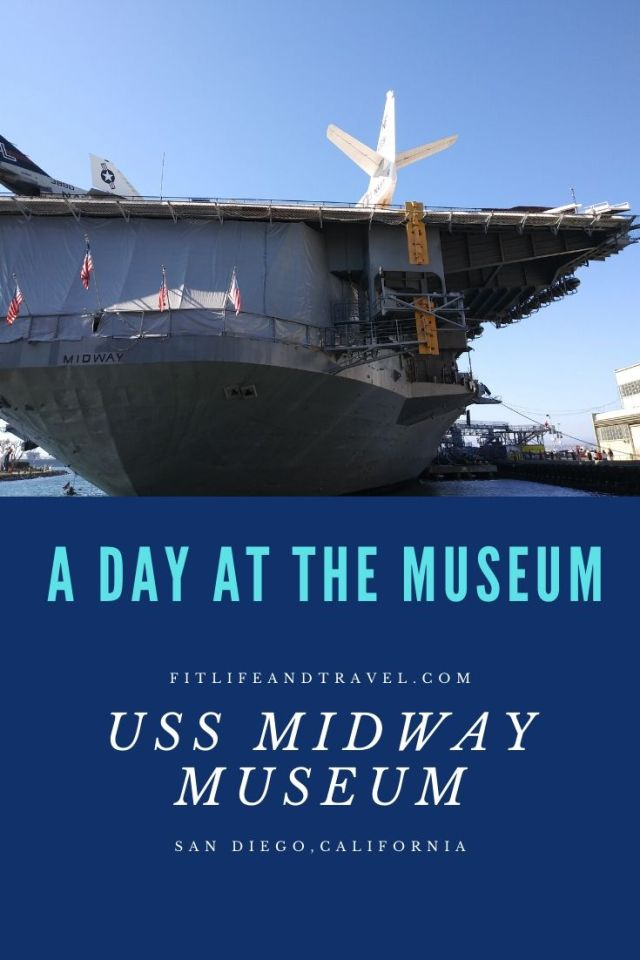 San Diego, California  USS Midway Museum. FitlIfeandTravel.com