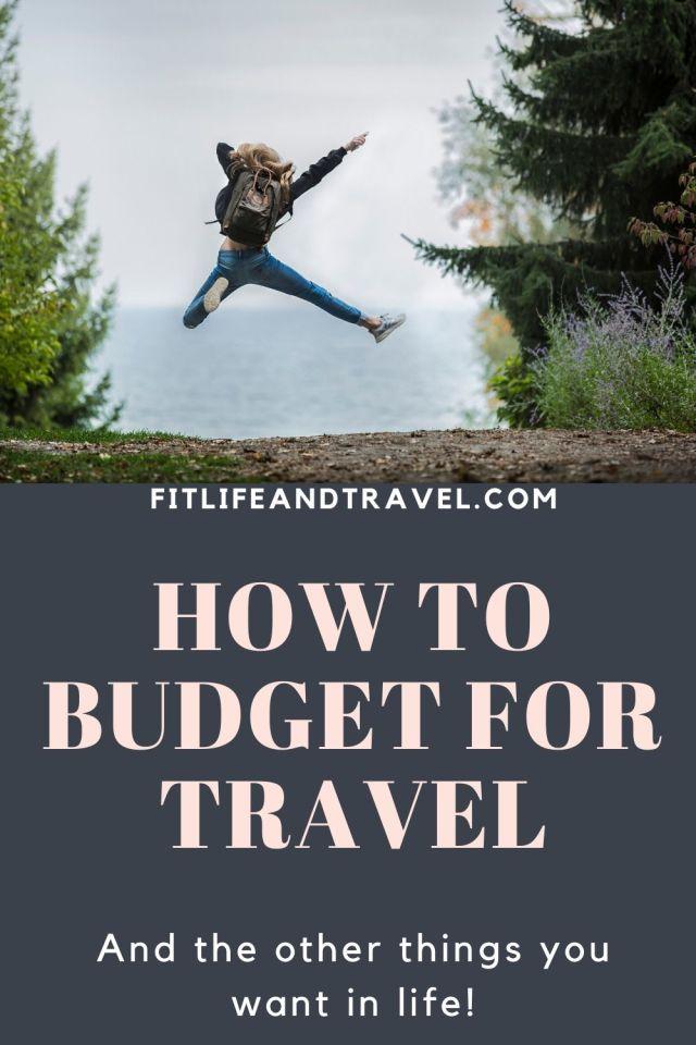 Budget For Travel! FitlifeandTravel.com