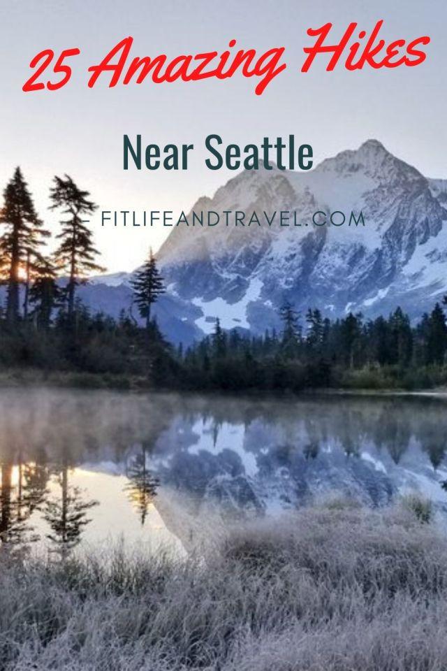 Hiking near Seattle Washington. FitlifeandTravel.com