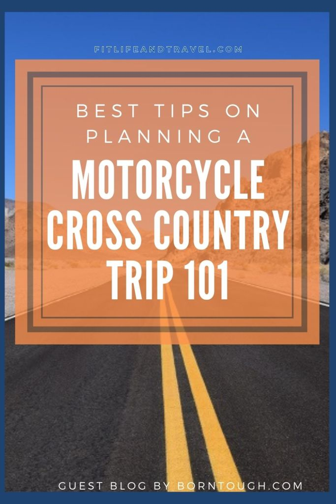 Motorcycle Cross Country Trip 101. Road trips. Travel. Vacation. Fitlifeandtravel.com