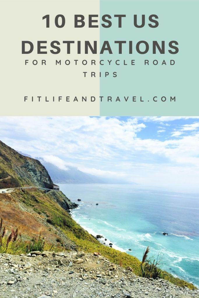 10 Best Motorcycle Road Trip Destinations. Fitlifeandtravel